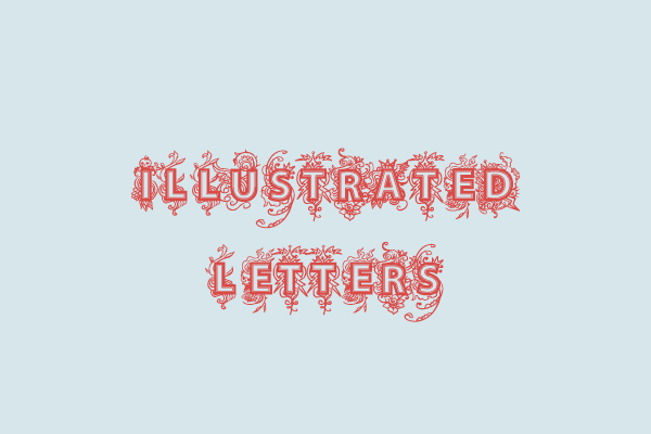Illustration trends / illustrated letters with intricate detail